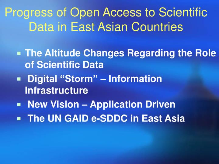 Progress of open access to scientific data in east asian countries1