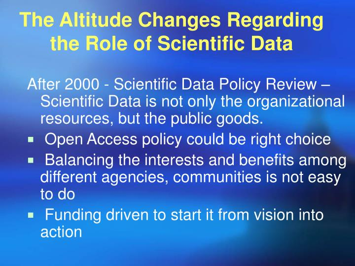 The Altitude Changes Regarding the Role of Scientific Data