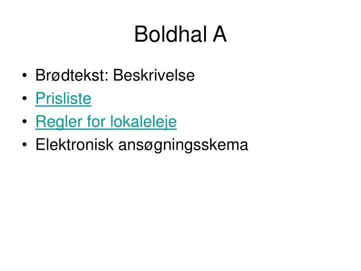 Boldhal A