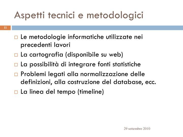 Aspetti tecnici e metodologici