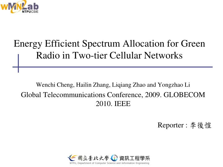 Energy efficient spectrum allocation for green radio in two tier cellular networks