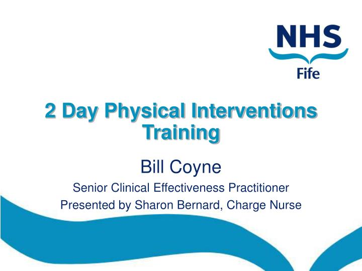 2 day physical interventions training n.