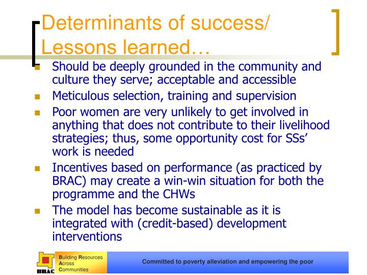 Determinants of success/ Lessons learned…