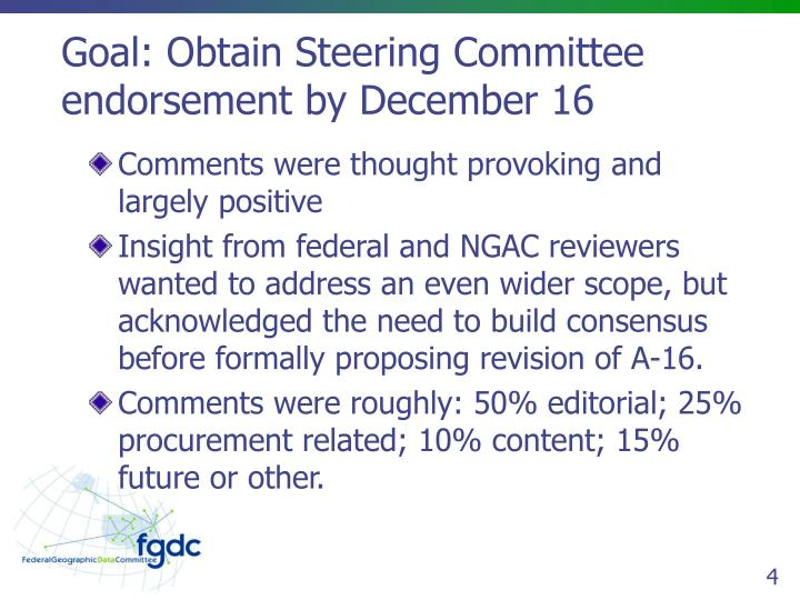 Goal: Obtain Steering Committee endorsement by December 16