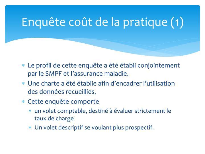 Enquête coût de la pratique (1)