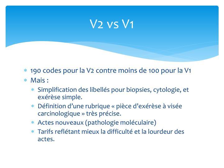 V2 vs V1