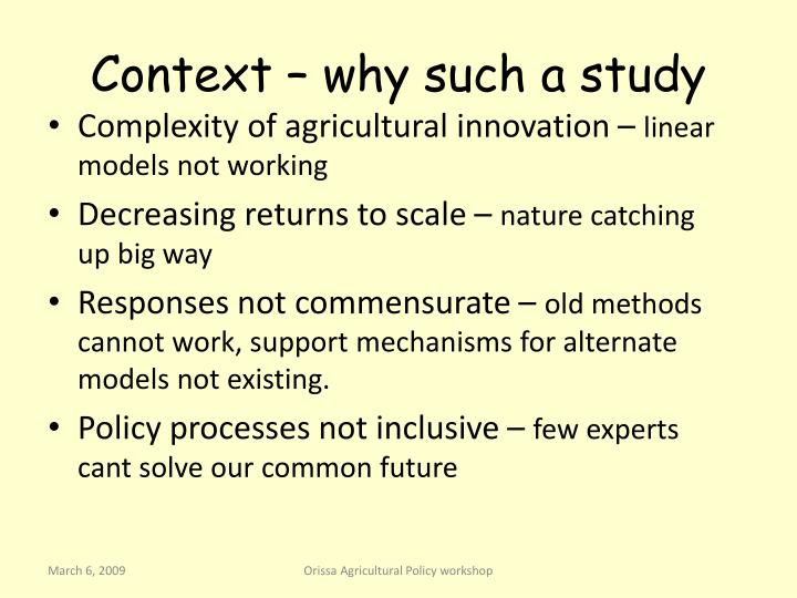Context – why such a study