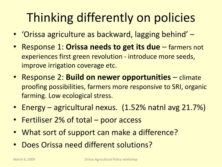 Thinking differently on policies
