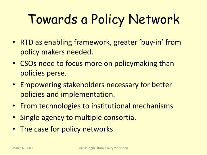 Towards a Policy Network