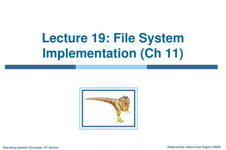 lecture 19 file system implementation ch 11 n.