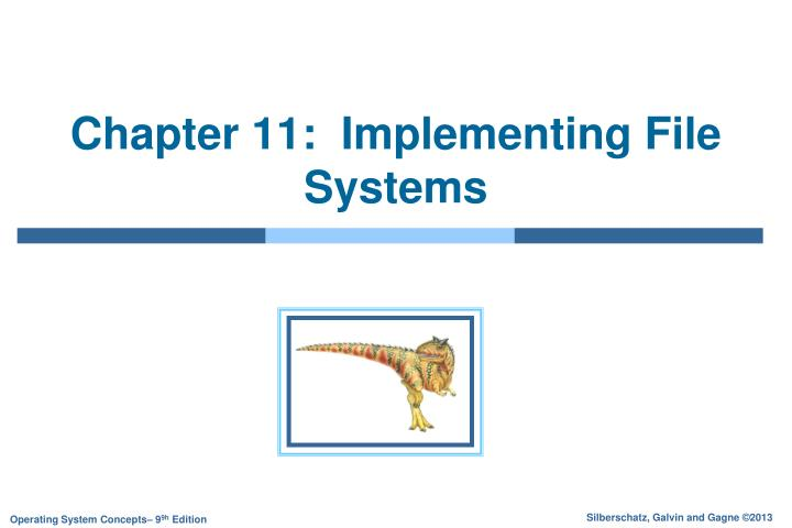 Chapter 11 implementing file systems
