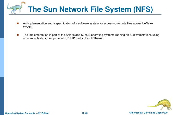 The Sun Network File System (NFS)