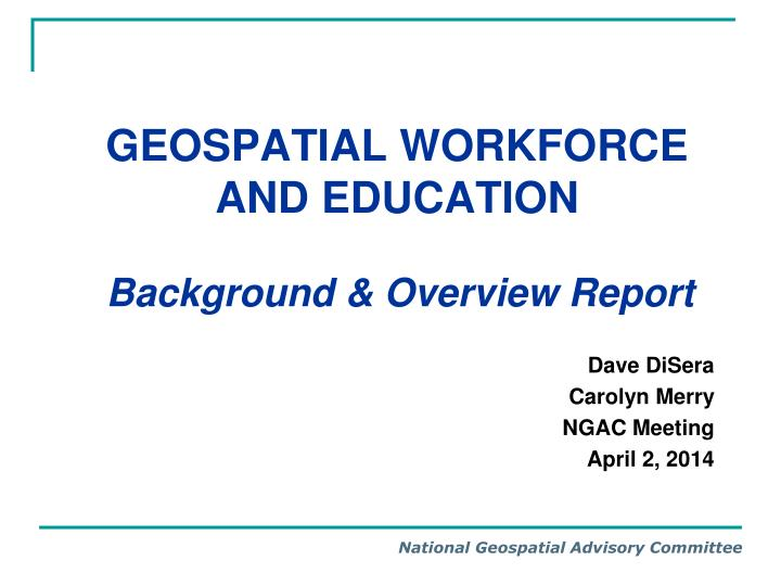 Geospatial workforce and education