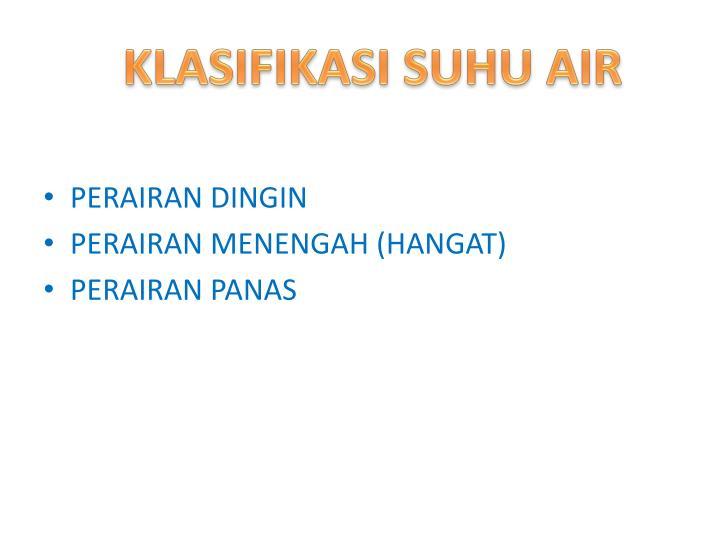 KLASIFIKASI SUHU AIR