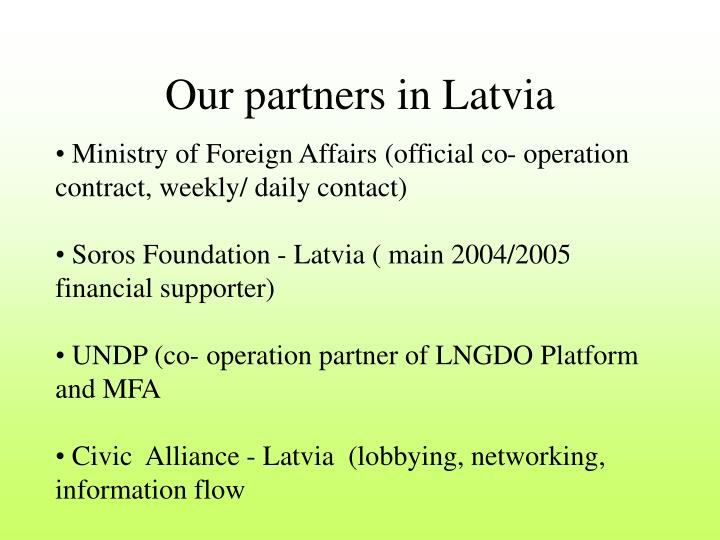 Our partners in Latvia