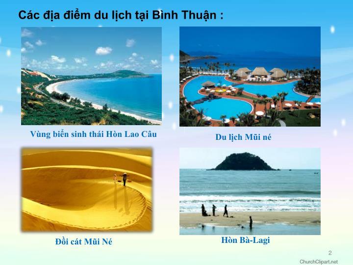 Các địa điểm du lịch tại Bình Thuận :