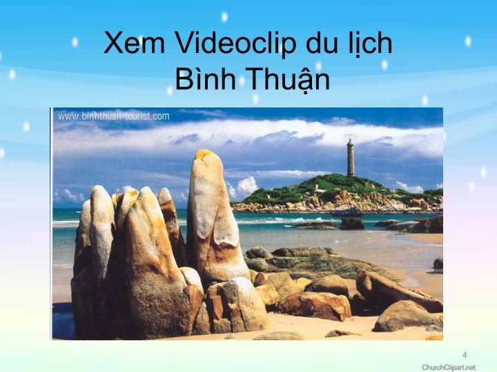 Xem Videoclip du lịch