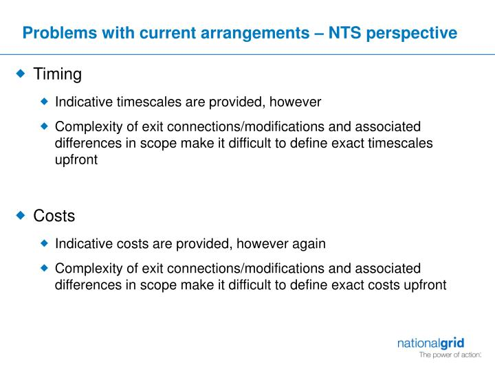 Problems with current arrangements – NTS perspective