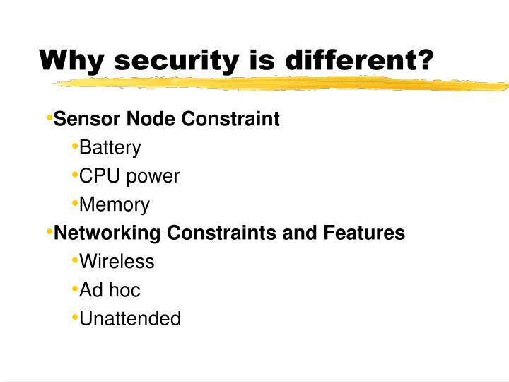 Why security is different?