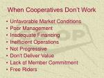 when cooperatives don t work
