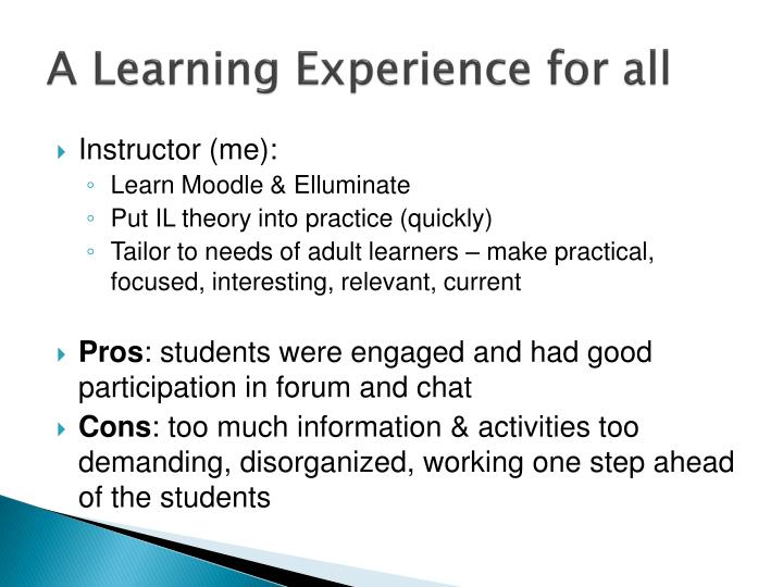 A Learning Experience for all