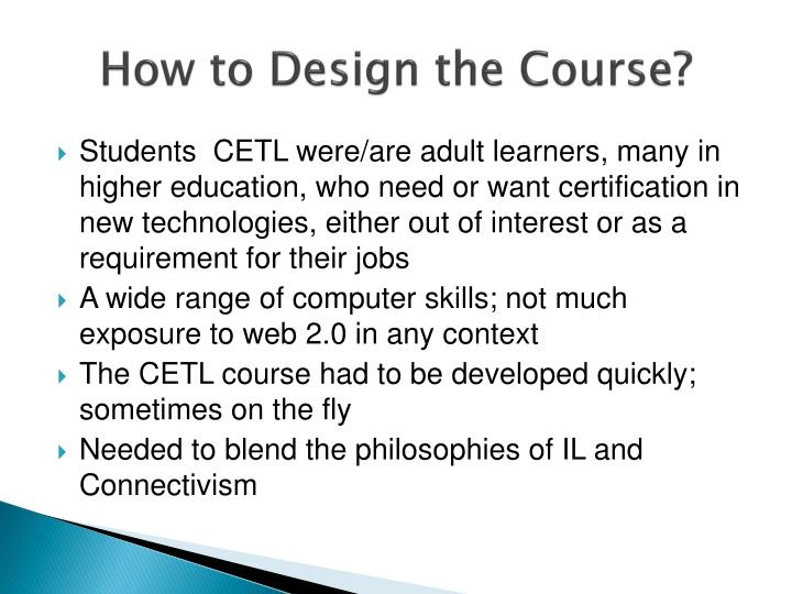 How to Design the Course?