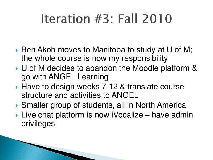 Iteration #3: Fall 2010