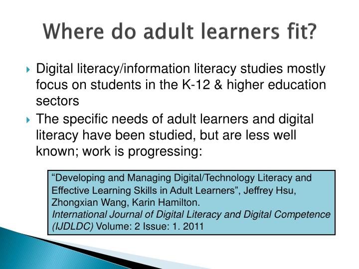 Where do adult learners fit?