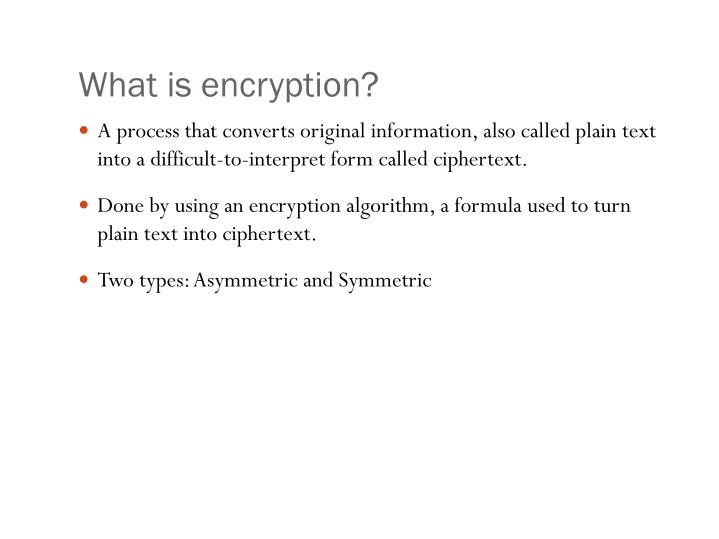 PPT - What is encryption? PowerPoint Presentation - ID:4430243