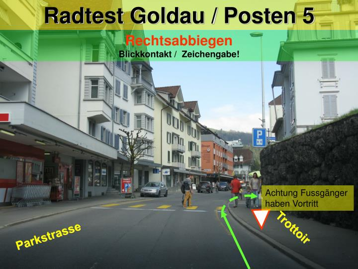 Radtest Goldau / Posten 5