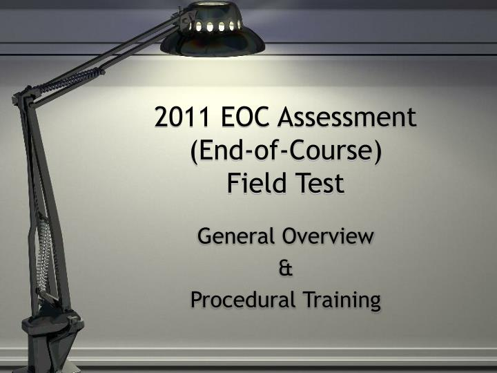 2011 eoc assessment end of course field test n.