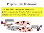 proposal use ip anycast