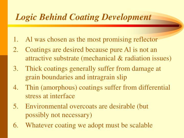 Logic Behind Coating Development