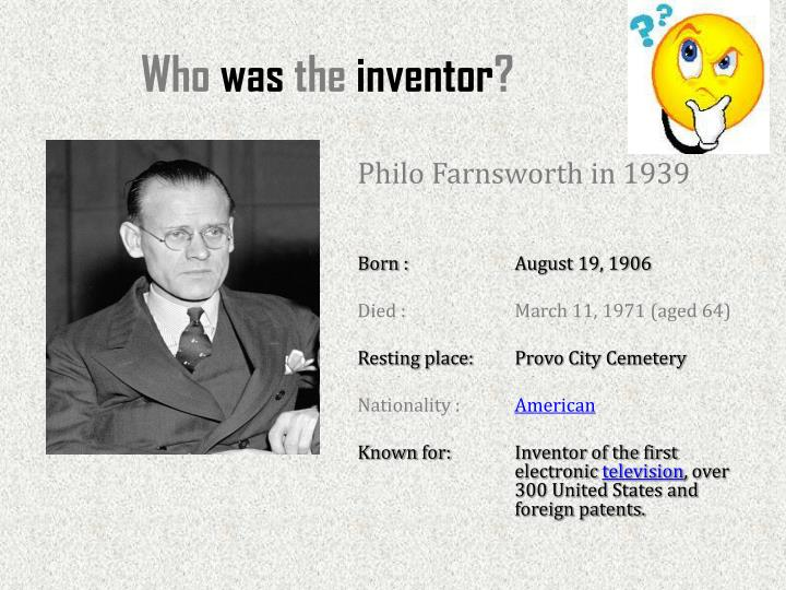 Who was the inventor