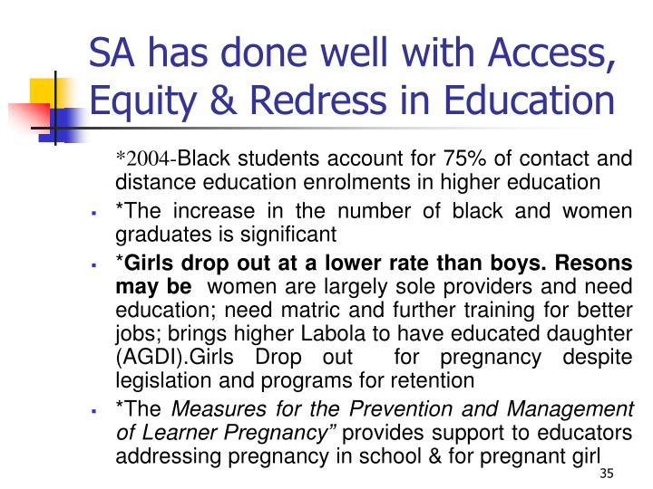 SA has done well with Access, Equity & Redress in Education