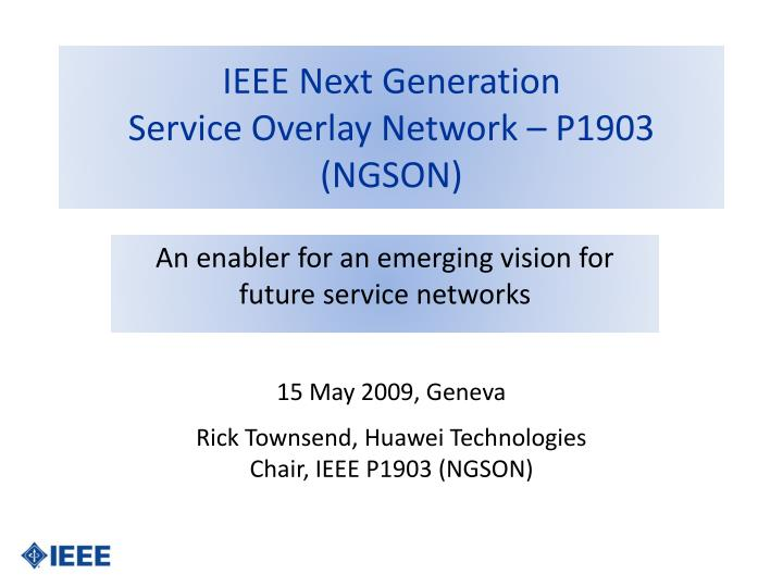 ieee next generation service overlay network p1903 ngson