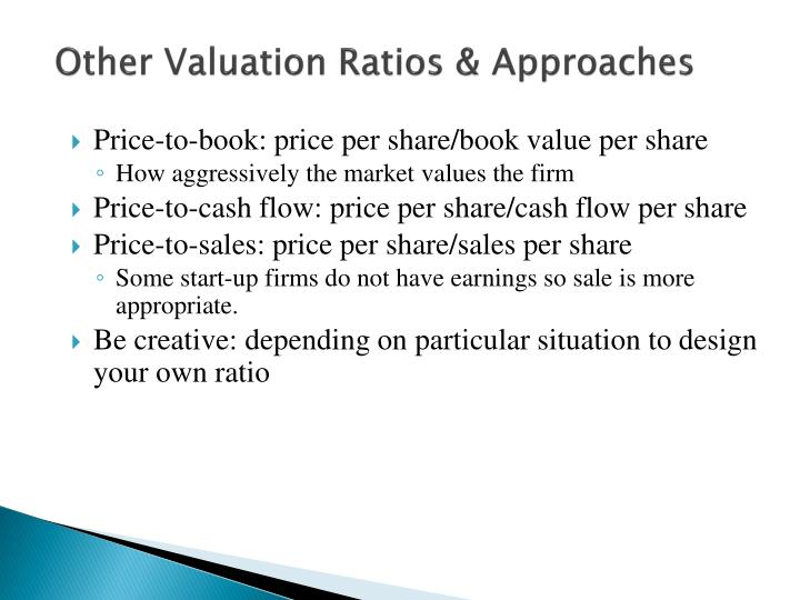 Other Valuation Ratios & Approaches