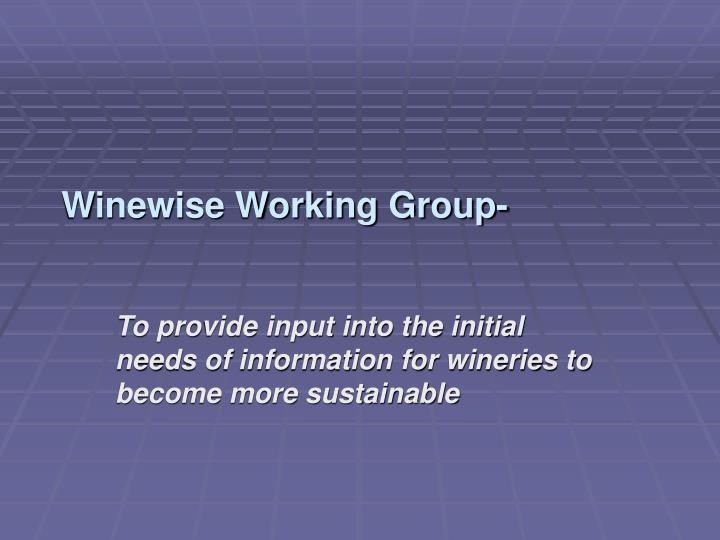 Winewise Working Group-