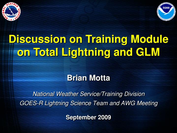 Discussion on Training Module on Total Lightning and GLM