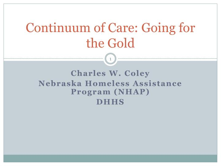 Continuum of care going for the gold