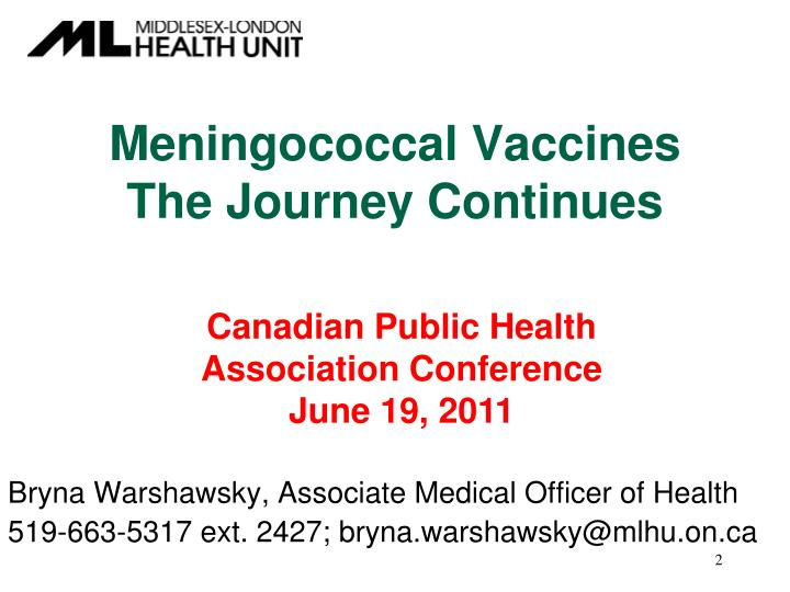 Meningococcal vaccines the journey continues