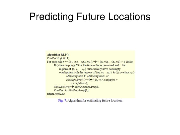 Predicting Future Locations