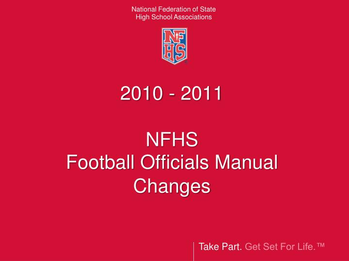 2010 2011 nfhs football officials manual changes