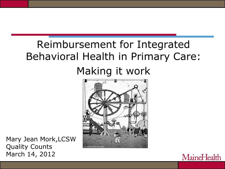 reimbursement for integrated behavioral health in primary care making it work n.