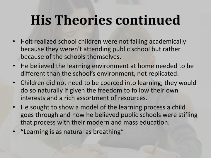 His Theories continued