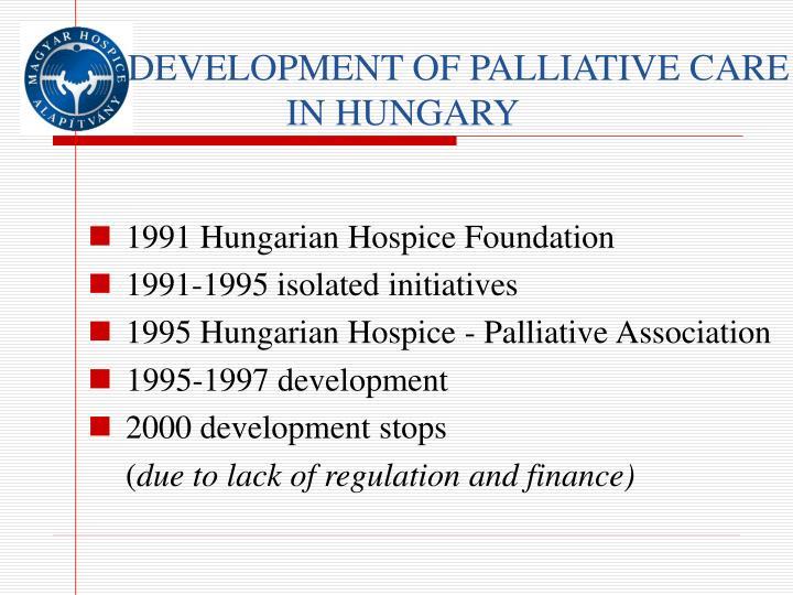 1991 Hungarian Hospice Foundation