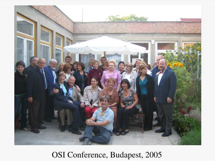 OSI Conference, Budapest, 2005