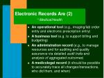 electronic records are 2 medical health