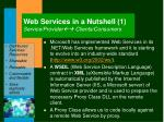 web services in a nutshell 1 service provider clients consumers