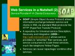 web services in a nutshell 2 service provider clients consumers